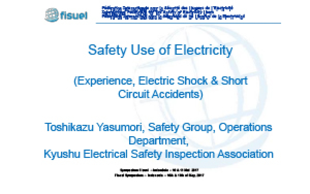 Safety Use of Electricity (Experience, Electric Shock & Short Circuit Accidents)